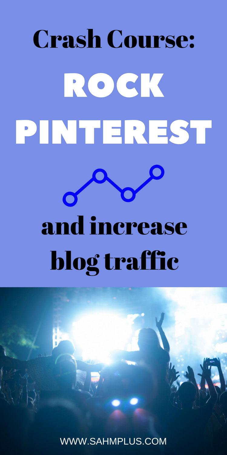 Optimize Pinterest for increased blog traffic #sahmplus