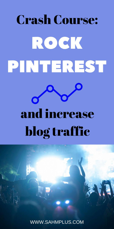 Optimize Pinterest for increased blog traffic #sahmplus