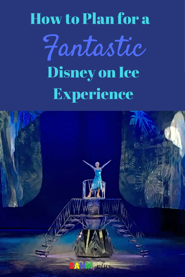 The magic of Disney on Ice can be so much more with thought out planning. How to plan your Disney on Ice Experience for the best time!
