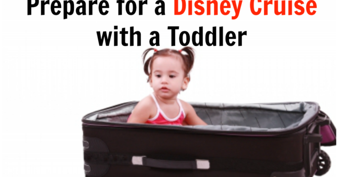 prepare for disney cruise with toddler