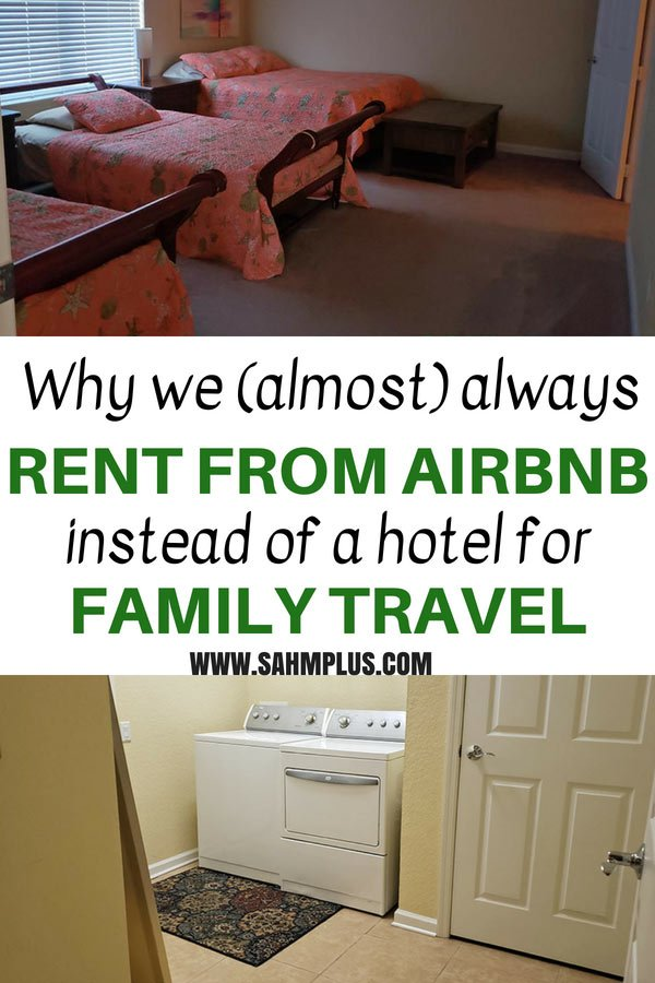 Pros and cons of Airbnb vs hotel for traveling families. Traveling with kids? Should you rent through Airbnb or stick to a hotel? | sahmplus.com