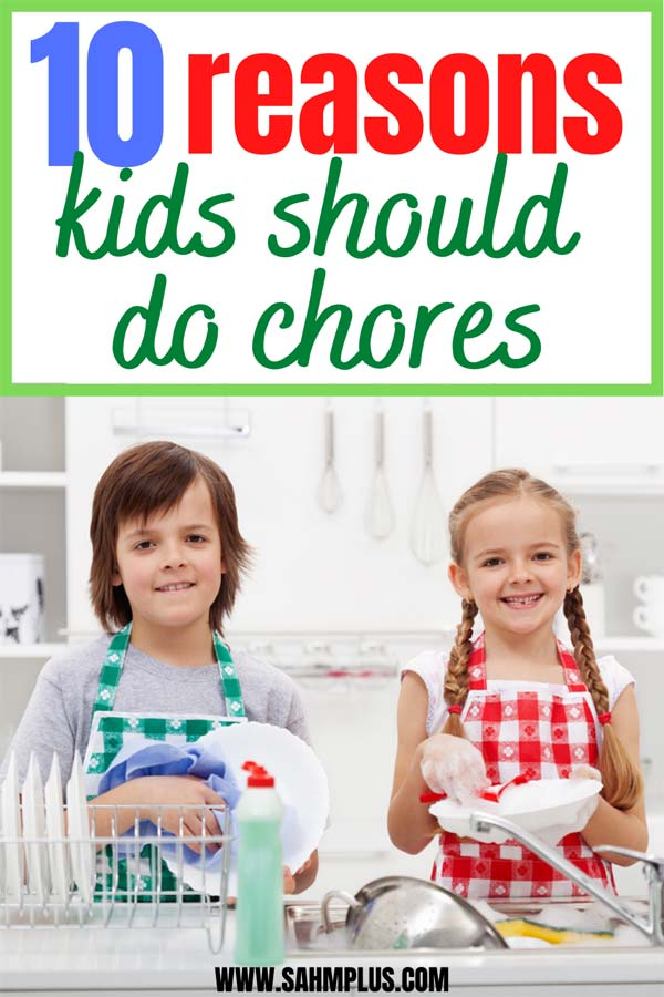 Should kids help with chores? 10 reasons kids should do chores
