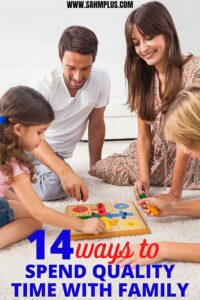 14 ways to spend quality time with family