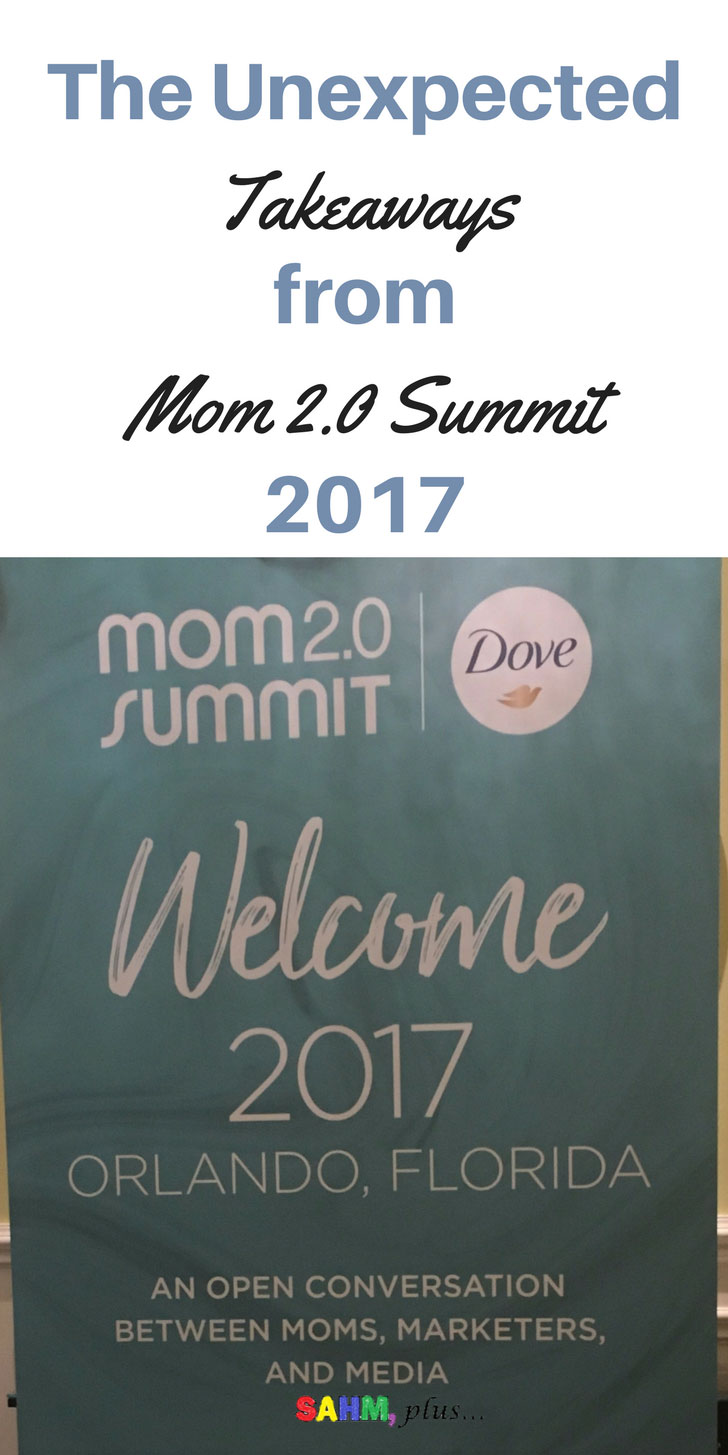 3 unexpected takeaways from Mom 2.0 Summit 2017 | www.sahmplus.com