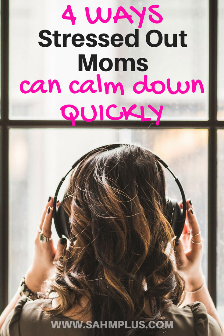 Taking mom mental health time doesn't always have to be scheduled. If you recognize the signs of stress and overwhelm as a parent, use these 4 quick tips for crushing stress. Quick ways for stressed out moms to lessen stress.   www.sahmplus.com