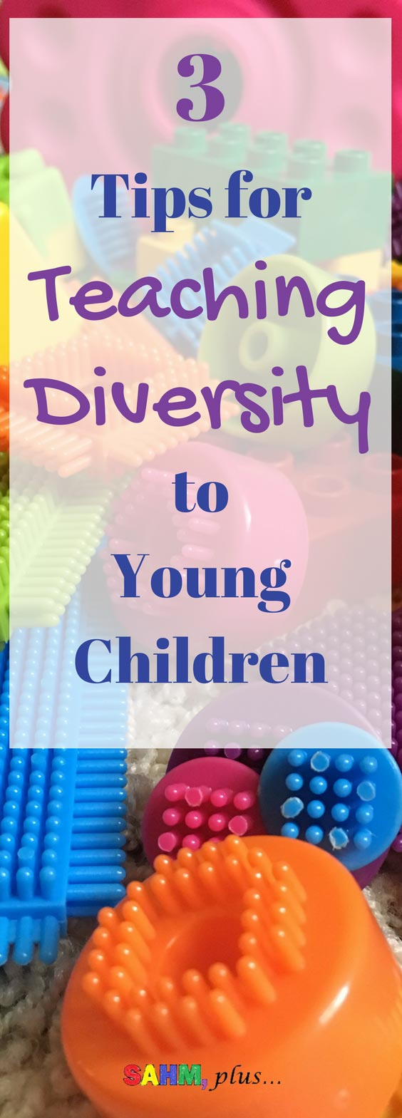 Teaching diversity to small children doesn't have to be difficult. These 3 tips will help you teach your children about differences.