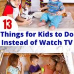 things for kids to do instead of watch tv
