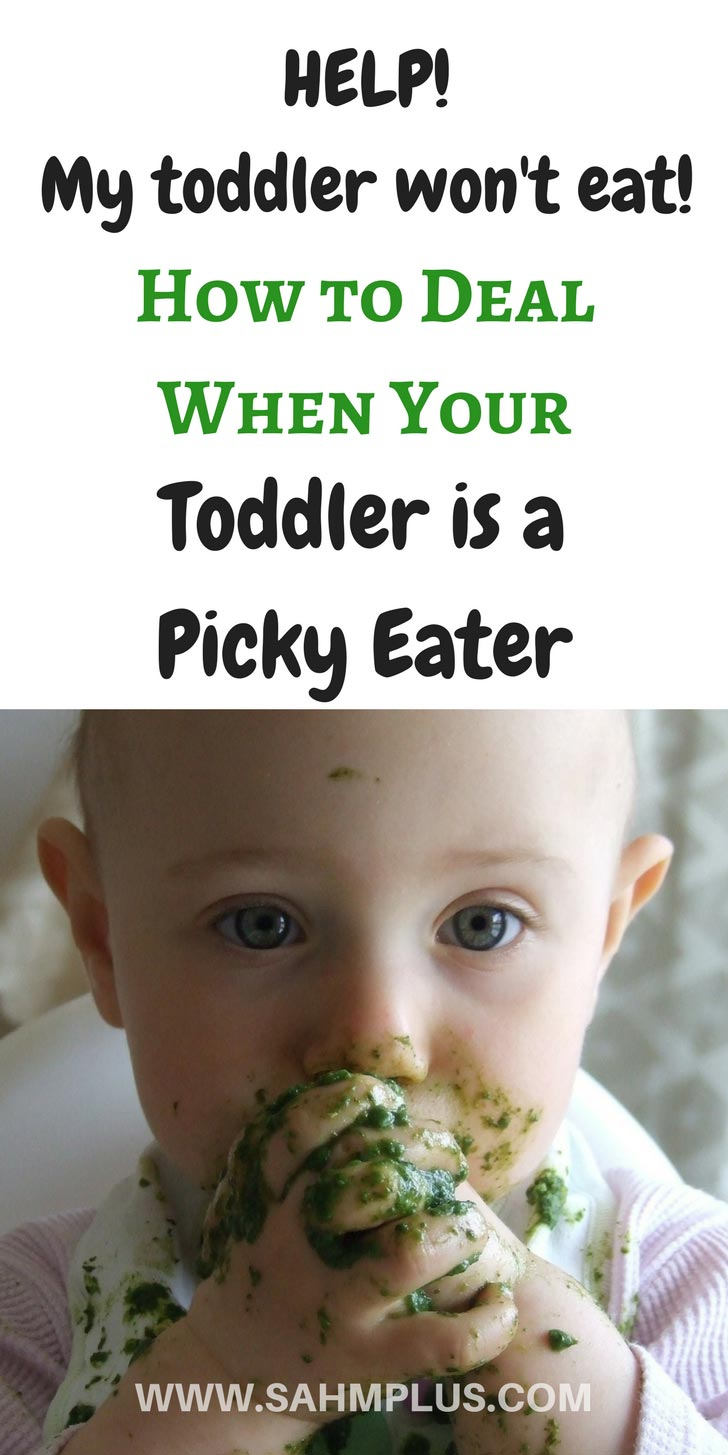 How do you deal when your toddler is a picky eater? Amazing tips to help when your child won't eat. | www.sahmplus.com