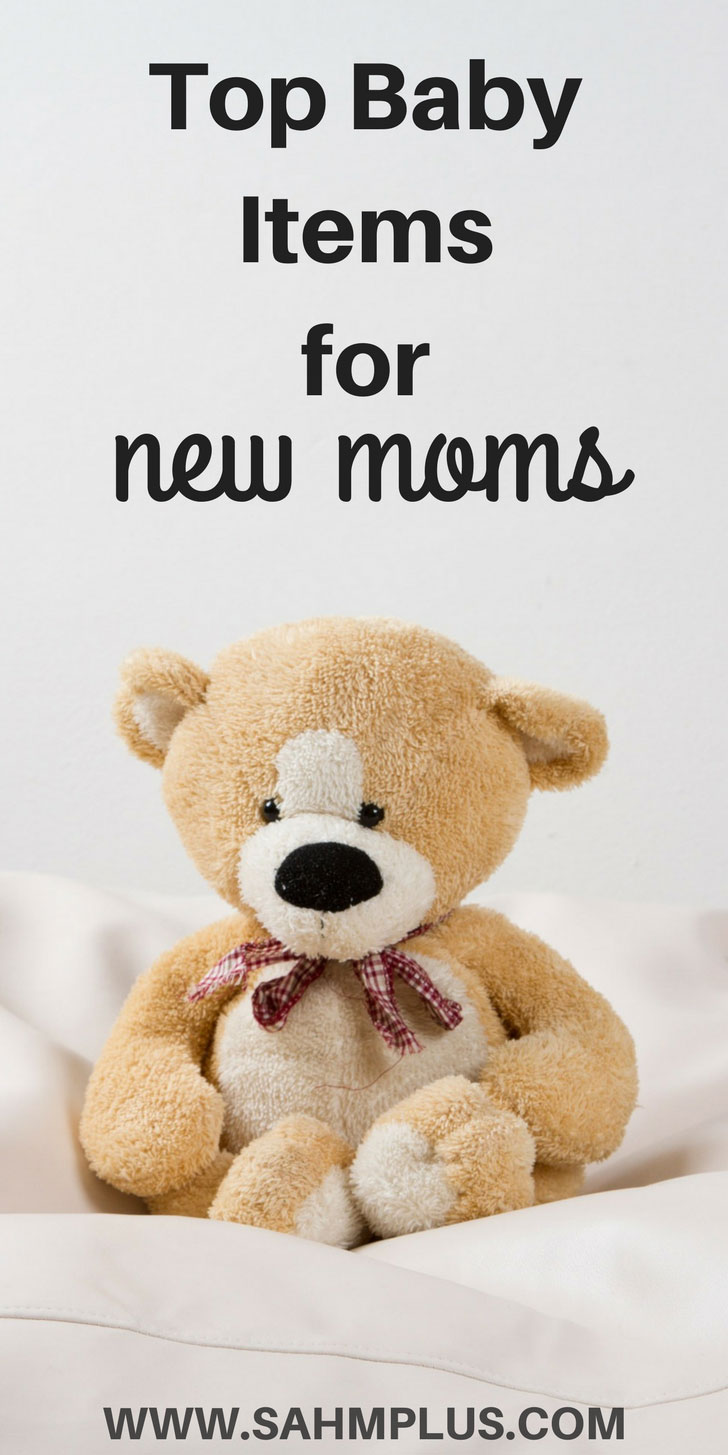 Top Baby Items for New Moms - are these top baby products on your baby registry? | www.sahmplus.com