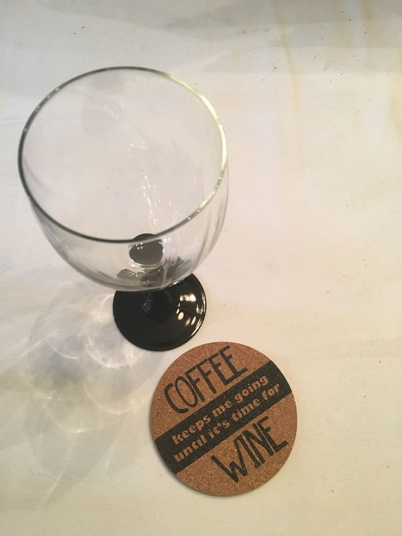 funny sayings for moms who like to drink wine (and coffee). A funny cork coaster about coffee and wine
